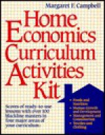 Home Economics Curriculum Activities Kit - Margaret F. Campbell