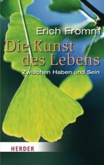 Die Kunst des Lebens (German Edition) - Erich Fromm