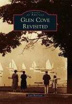 Glen Cove Revisited - Joan Harrison