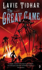 The Great Game - Lavie Tidhar