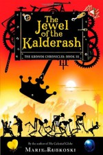 The Jewel of the Kalderash - Marie Rutkoski