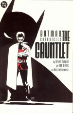 Batman: The Gauntlet - Bruce Canwell, Scott Peterson, Lee Weeks, Matt Hollingsworth