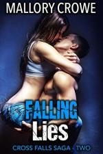 Falling Lies: Cross Falls Saga Part 2 - Mallory Crowe