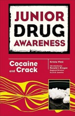 Cocaine and Crack - Krista West