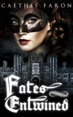Fates Entwined - Caethes Faron