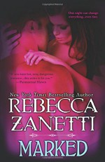 By Rebecca Zanetti Marked [Paperback] - Rebecca Zanetti