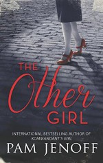 The Other Girl - Pam Jenoff