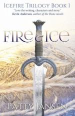 Fire & Ice: Icefire Trilogy book 1 (Volume 1) by Patty Jansen (2014-11-08) - Patty Jansen;