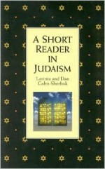 Short Reader in Judaism - Lavinia Cohn-Sherbok