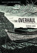 The Overhaul: Poems - Kathleen Jamie