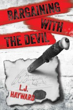Bargaining with the Devil - L.J. Hayward
