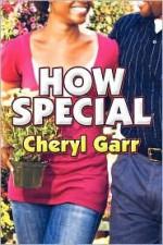 How Special - Cheryl Garr