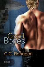 Good Bones - C.C. Flanagan