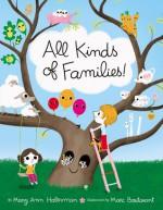 All Kinds of Families! - Mary Ann Hoberman, Marc Boutavant