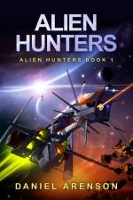 Alien Hunters - Daniel Arenson