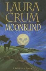 Moonblind: A Gail McCarthy Mystery - Laura Crum