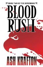 Blood Rush - Ash Krafton