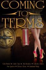 Coming to Terms - Cara Bristol, Jade Cary, Alta Hensley, Celeste Jones, Sue Lyndon, Renee Rose, Anastasia Vitsky