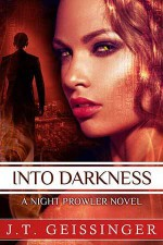 Into Darkness - J.T. Geissinger