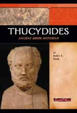 Thucydides: Ancient Greek Historian - Robin S. Doak