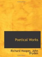 Poetical Works - Richard Hooper, John Dryden