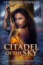Citadel of the Sky - Chrysoula Tzavelas