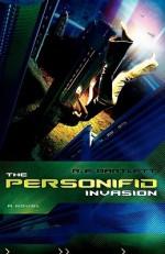 The Personifid Invasion - R.E. Bartlett