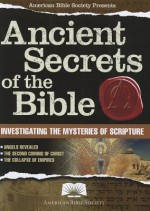 American Bible Society Ancient Secrets of the Bible - The American Bible Society