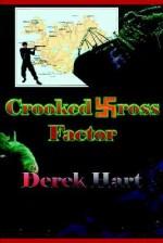 Crooked Cross Factor - Derek Hart