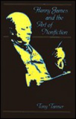 Henry James and the Art of Nonfiction - Tony Tanner