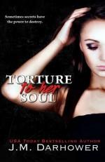 Torture to Her Soul (Monster in His Eyes) (Volume 2) - J.M. Darhower
