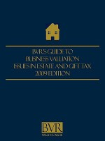 BVR's Guide to Business Valuation Issues in Estate and Gift Tax- 2009 Edition - Paul Heidt