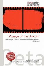 Voyage of the Unicorn - Lambert M. Surhone, Susan F. Marseken