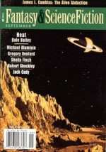 The Magazine of Fantasy & Science Fiction, September 2000 - Gordon Van Gelder, James L. Cambias, Jack Cady, Dale Bailey, Mark W. Tiedemann, Ray Vukcevich, Michael Blumlein, Robert Sheckley, Sheila Finch, Charles de Lint, Elizabeth Hand, Kathi Maio, Gregory Benford, Paul Di Filippo
