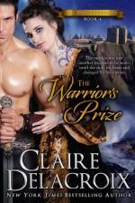 The Warrior's Prize - Claire Delacroix, Deborah Cooke