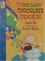 The Last Chocolate Cookie - Jamie Rix, Arthur Robins