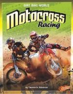 Motocross Racing (Blazers: Dirt Bike World) - Thomas K. Adamson