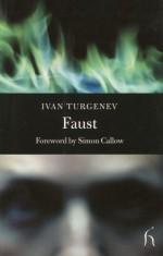 Faust - Ivan Turgenev, Hugh Aplin, Simon Callow