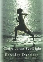 Claire of the Sea Light - Edwidge Danticat