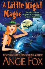 A Little Night Magic - Angie Fox