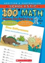 100 Math, Addition & Subtraction, 1st Grade - Sheila Keenan