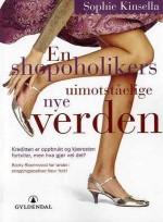 En Shopolikers Uimotståelige Nye Verden - Torleif Sjøgren-Erichsen, Sophie Kinsella