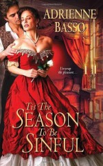 Tis the Season to Be Sinful - Adrienne Basso