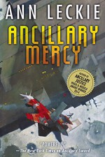 Ancillary Mercy - Ann Leckie