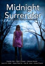 Midnight Surrender: A Paranormal Romance Anthology - Charlotte Abel, Kelly D. Cooper, Shannon Dermott, Laura A.H. Elliott, Alyssa Rose Ivy, Amy Maurer Jones, Airicka Phoenix