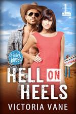 Hell On Heels (Hotel Rodeo Book 1) - Victoria Vane