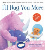 I'll Hug You More - Laura Duksta, Melissa Iwai