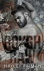 Rough & Raw (Notorious Devils Book 2) - Hayley Faiman, PinkInk Designs