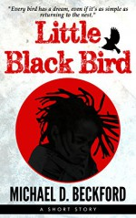Little Black Bird - Michael Beckford
