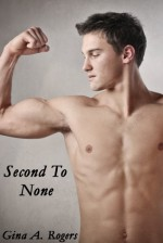 Second To None - Gina A. Rogers